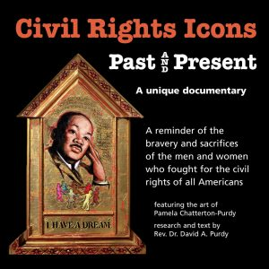Civil Rights Icons Past & Present Chatterton